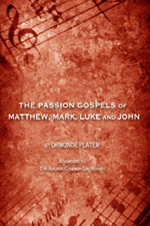 The Passion Gospels of Matthew, Mark, Luke and John Download