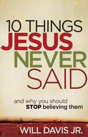 10 Things Jesus Never Said [ePub Ebook]