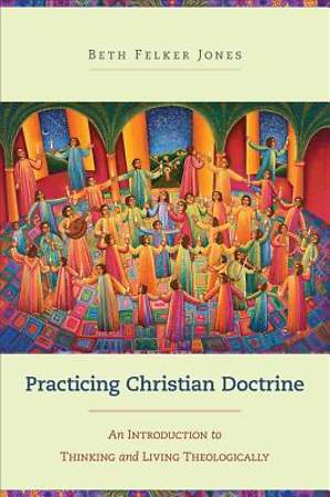 Practicing Christian Doctrine [ePub Ebook]