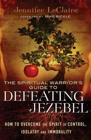 Spiritual Warrior's Guide to Defeating Jezebel, The [ePub Ebook]