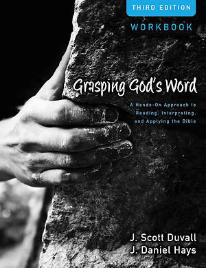 Grasping God`s Word Workbook