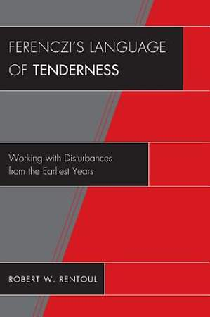 Ferenczi's Language of Tenderness [Adobe Ebook]