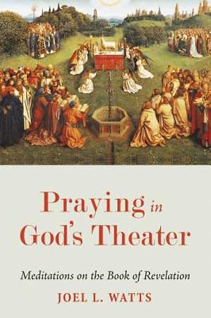 Praying in God's Theater [ePub Ebook]