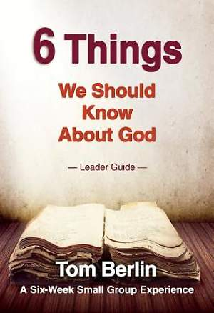 6 Things We Should Know About God Leader Guide - eBook [ePub]