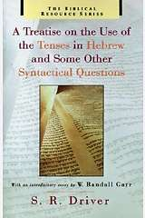 A Treatise on the Use of the Tenses in Hebrew