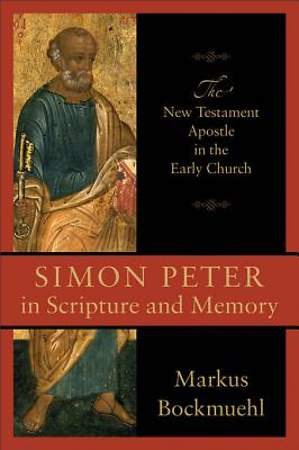 Simon Peter in Scripture and Memory [ePub Ebook]