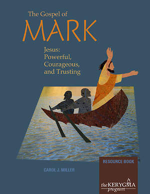 Kerygma - The Gospel of Mark Resource Book
