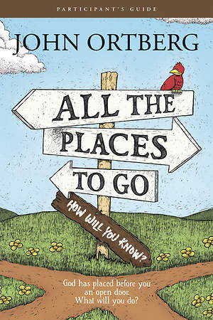 All the Places You`ll Go . . . Except When You Don`t Participant`s Guide