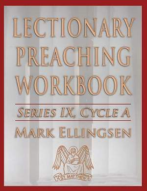 Lectionary Preaching Workbook, Series IX, Cycle A