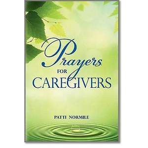 Prayers for Caregivers