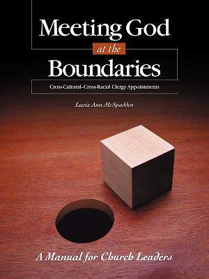 Meeting God at the Boundaries: A Manual for Church Leaders