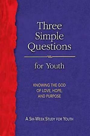 Three Simple Questions Youth Student Book