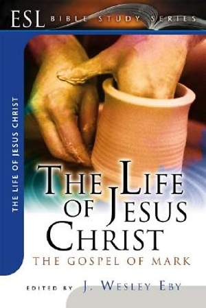 The Life of Jesus Christ