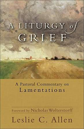 A Liturgy of Grief