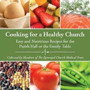 Cooking for a Healthy Church [ePub Ebook]