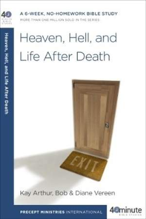 Heaven, Hell, and Life After Death