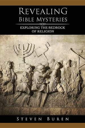 Revealing Bible Mysteries - Exploring the Bedrock of Religion [ePub Ebook]