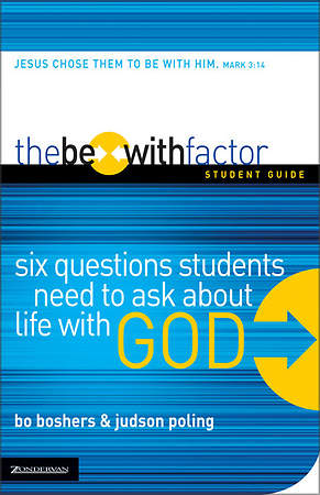 The Be-With Factor Student Guide