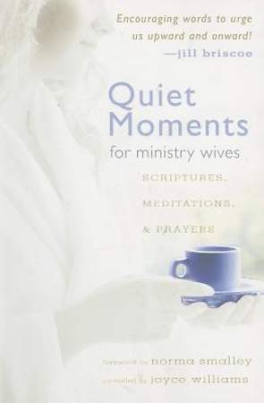 Quiet Moments for Ministry Wives