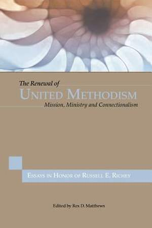 The Renewal of United Methodism