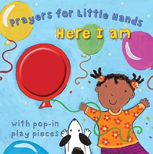 Prayers for Little Hands -- Here I Am