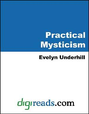 Practical Mysticism [Adobe Ebook]