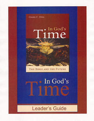 In God`s Time Leader`s Guide