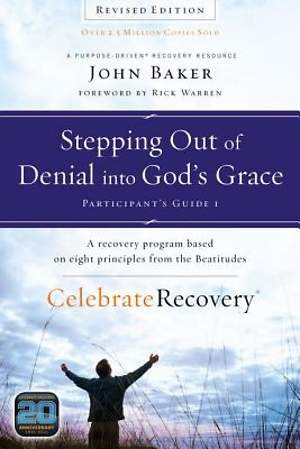 Stepping Out of Denial into God's Grace Participants Guide 1: