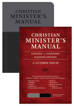 Christian Minister`s Manual-Updated and Expanded