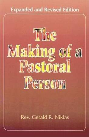 The Making of a Pastoral Person (Expanded and Revised)