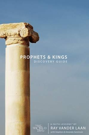 Faith Lessons on the Prophets and Kings of Israel Discovery Guide Revised and Expanded Vol 2