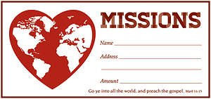 Missions Offering Envelope - Mark 16:15 Package of 100