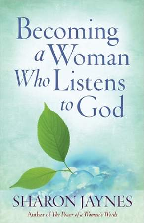 Becoming a Woman Who Listens to God