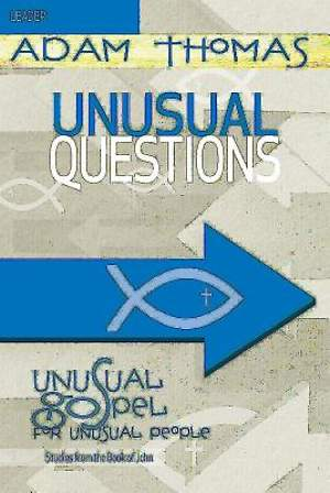 Unusual Questions Leader Guide