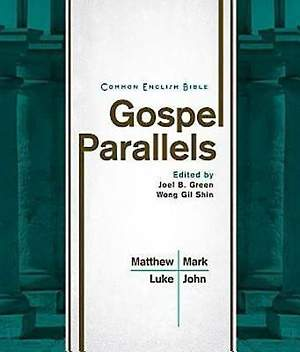 CEB Common English Bible Gospel Parallels