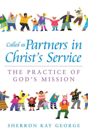 Called as Partners in Christ's Service