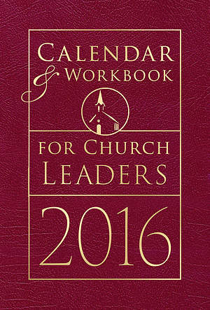 Calendar & Workbook for Church Leaders 2016