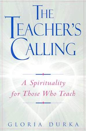 The Teacher`s Calling