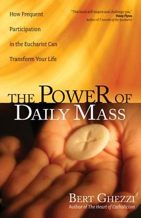 The Power of Daily Mass [ePub Ebook]