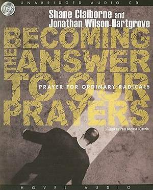 Becoming the Answer to Our Prayers Audio CD