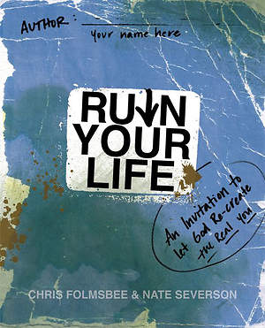 Ruin Your Life