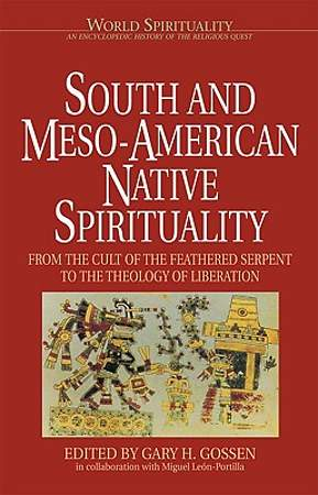 South and Meso-American Native Spirituality
