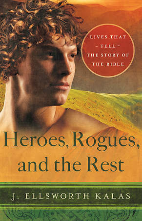 Heroes, Rogues, and the Rest - eBook [ePub]