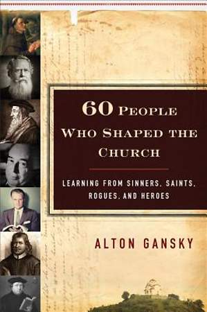 60 People Who Shaped the Church [ePub Ebook]