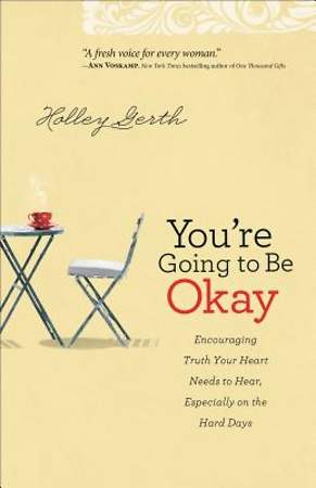 You`re Going to Be Okay