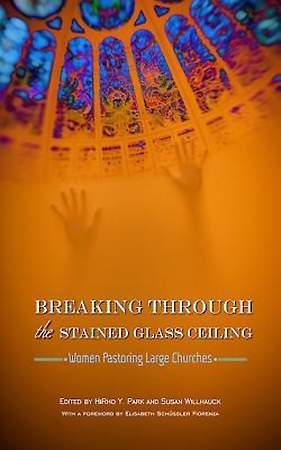 Breaking Through the Stained Glass Ceiling - eBook [ePub]