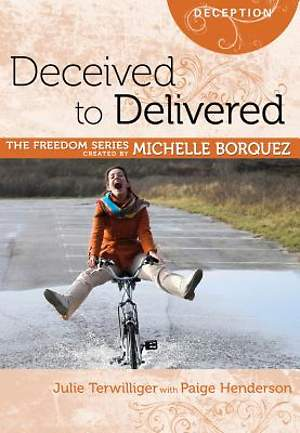 Deceived to Delievered (Michelle Borquez Freedom Series) [ePub Ebook]