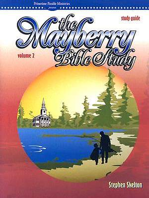Mayberry Bible Study Guide Volume 2
