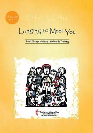 Longing to Meet You Participant`s Guide