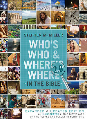 Who's Who and Where's Where in the Bible 2.0